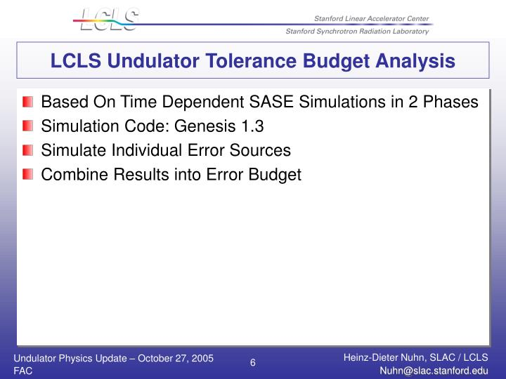 LCLS Undulator Tolerance Budget Analysis