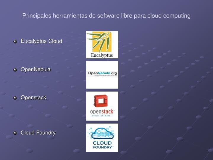 Principales herramientas de software libre para cloud computing