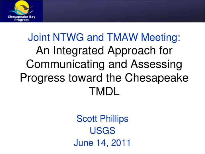 Joint NTWG and TMAW Meeting: