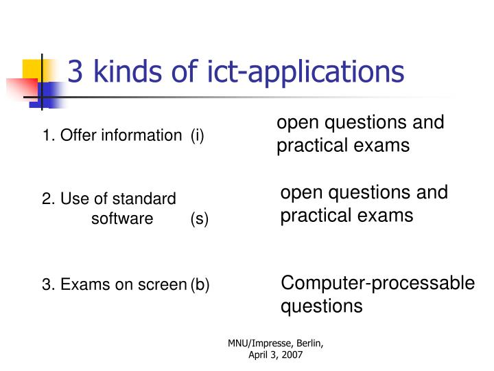 open questions and practical exams