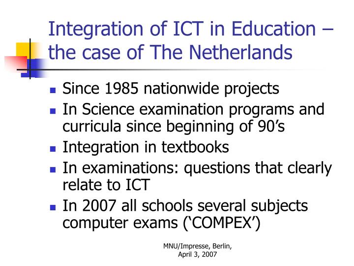Integration of ict in education the case of the netherlands