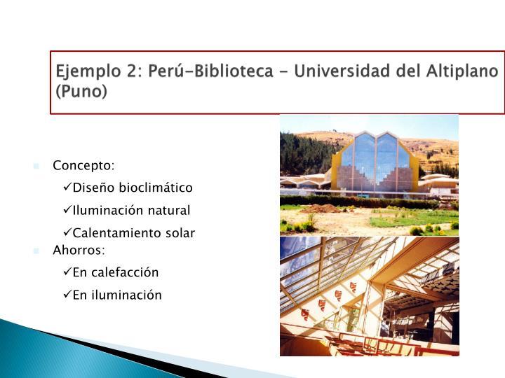 Ejemplo 2: Perú-Biblioteca - Universidad del Altiplano (Puno)