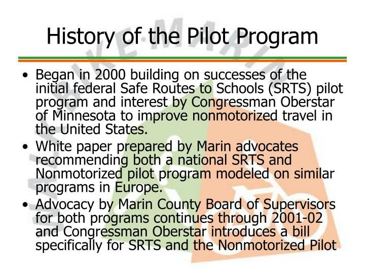 History of the Pilot Program