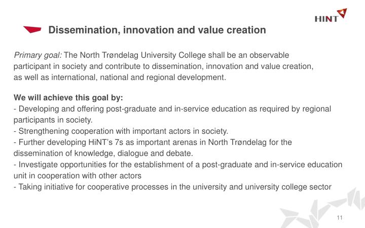 Dissemination, innovation and value creation