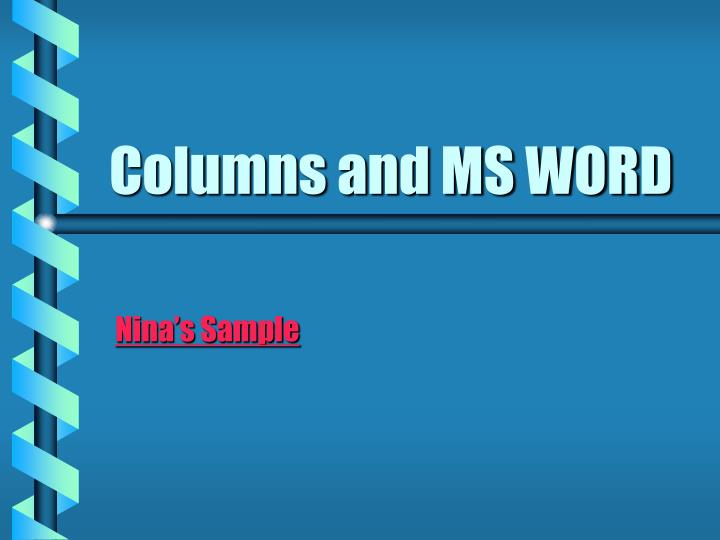Columns and MS WORD
