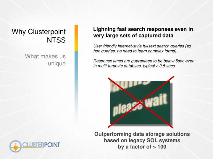 Lighning fast search responses even in very large sets of captured data