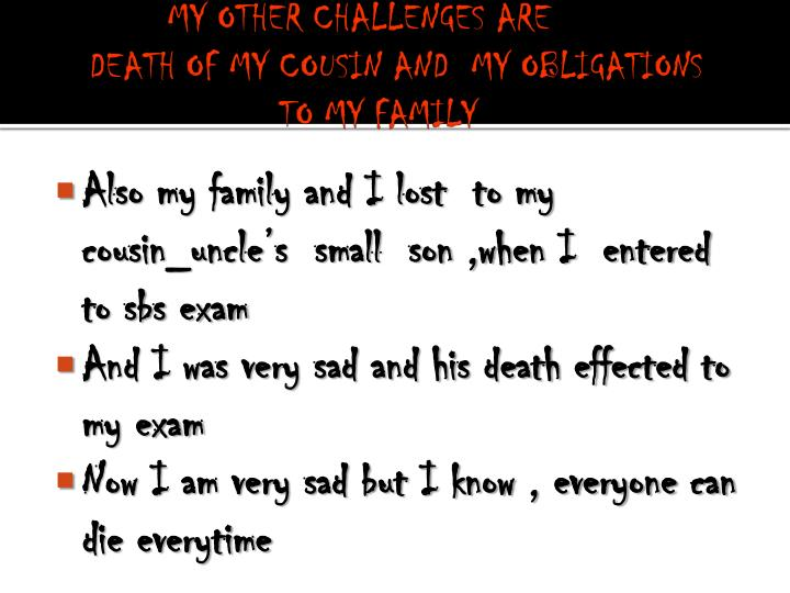 MY OTHER CHALLENGES ARE
