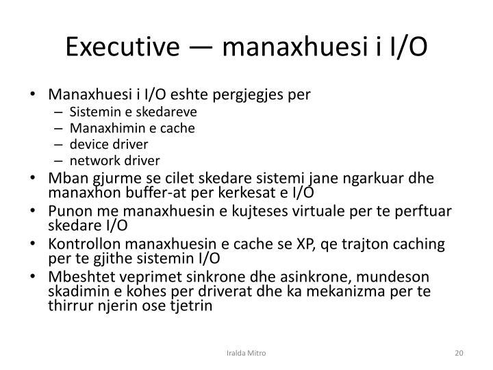 Executive —