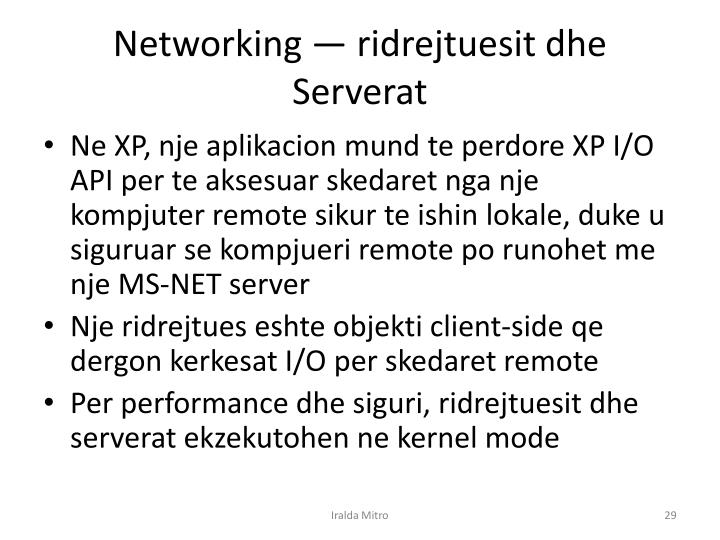 Networking —