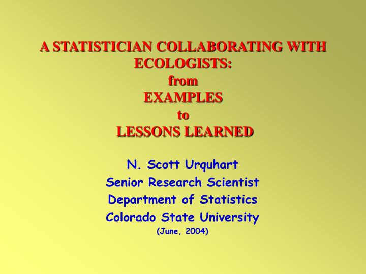 a statistician collaborating with ecologists from examples to lessons learned n.