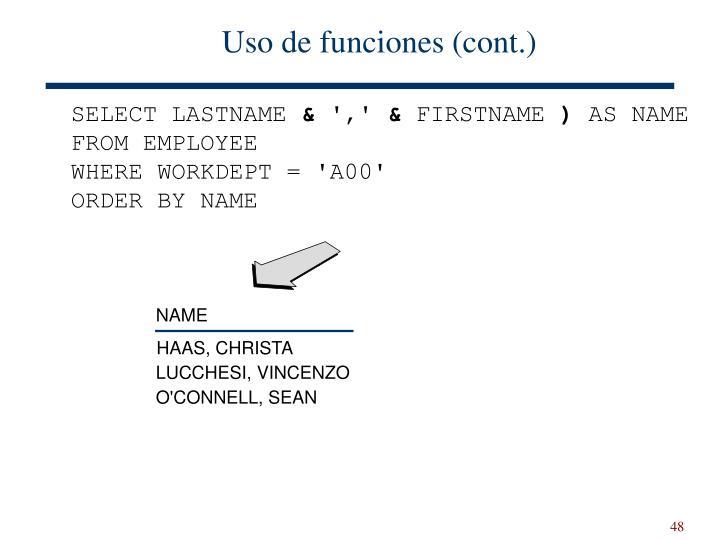 Uso de funciones (cont.)