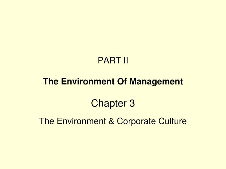 Part ii the environment of management
