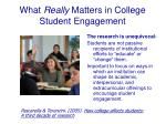 what really matters in college student engagement