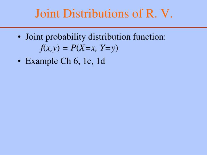Joint distributions of r v