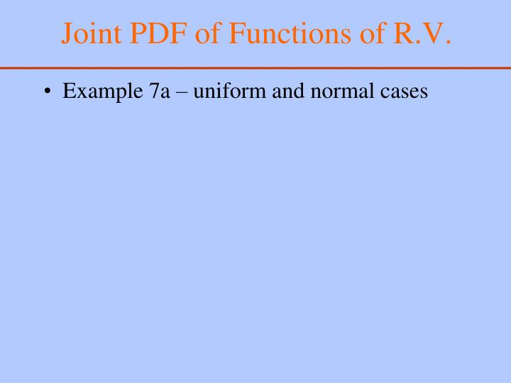 Joint PDF of Functions of R.V.