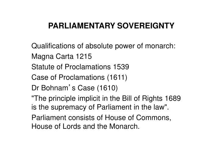 supremacy of constitution and sovereignty of The house of lords constitution committee today issues its main report on the european union (withdrawal) bill this follows the preliminary and interim reports on the bill that the committee published last year the new report is wide-ranging and hard-hitting, the committee's view being that the.