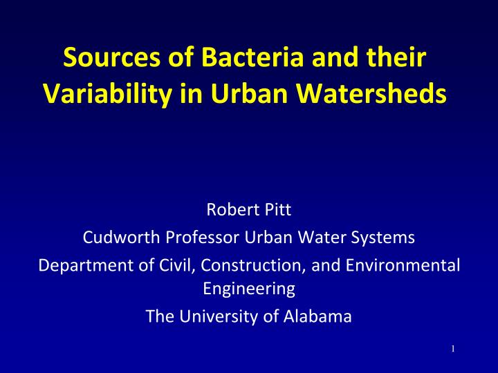 sources of bacteria and their variability in urban watersheds n.
