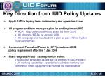 key direction from iuid policy updates