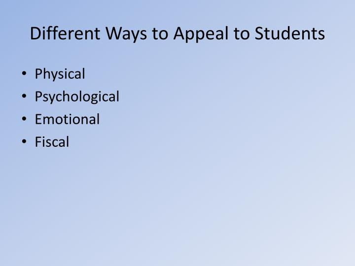 Different ways to appeal to students