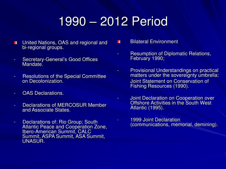 United Nations, OAS and regional and bi-regional groups.