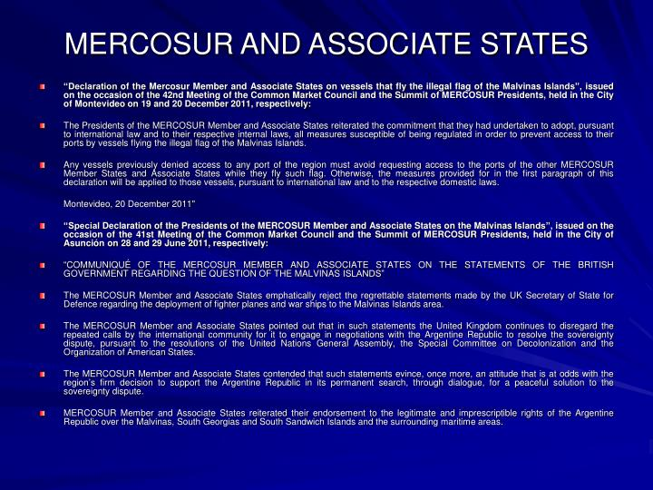 MERCOSUR AND ASSOCIATE STATES