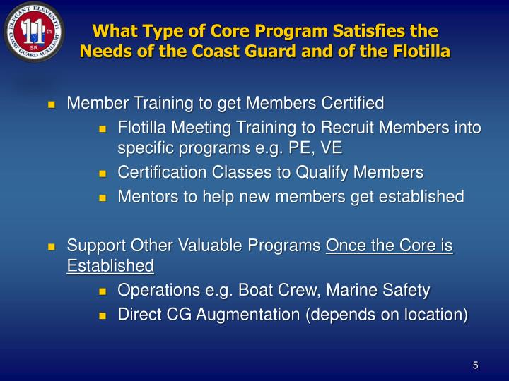 What Type of Core Program Satisfies the Needs of the Coast Guard and of the Flotilla