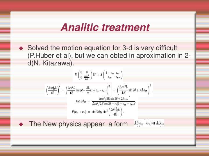 Analitic treatment