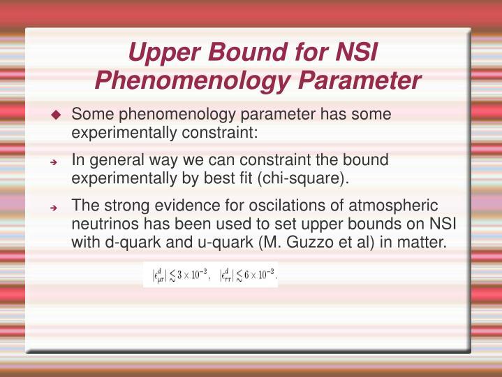 Upper Bound for NSI
