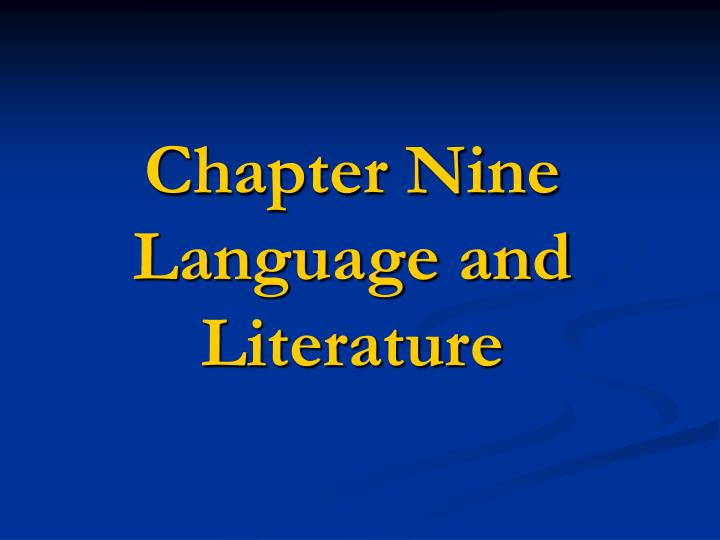 chapter nine language and literature n.