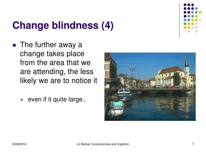 Change blindness (4)