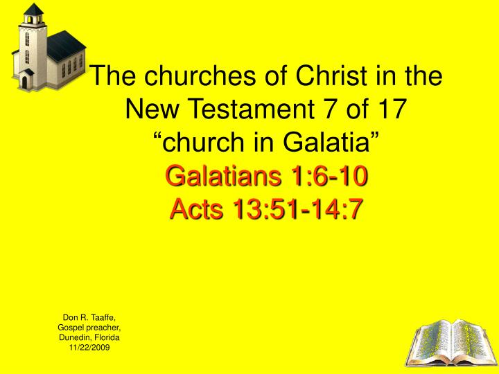 The churches of Christ in the New Testament 7 of 17