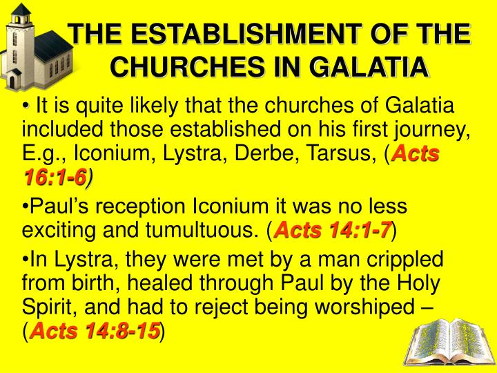 THE ESTABLISHMENT OF THE CHURCHES IN GALATIA