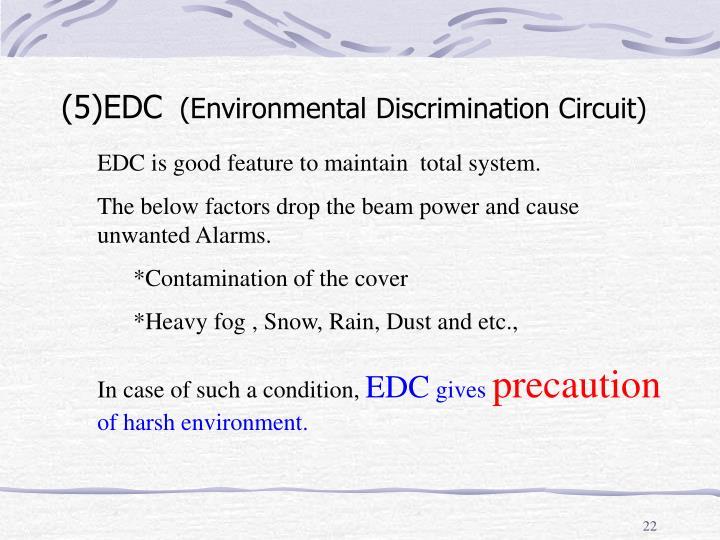 (5)EDC