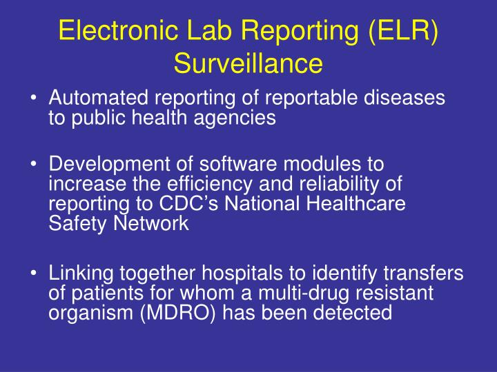 Electronic Lab Reporting (ELR) Surveillance