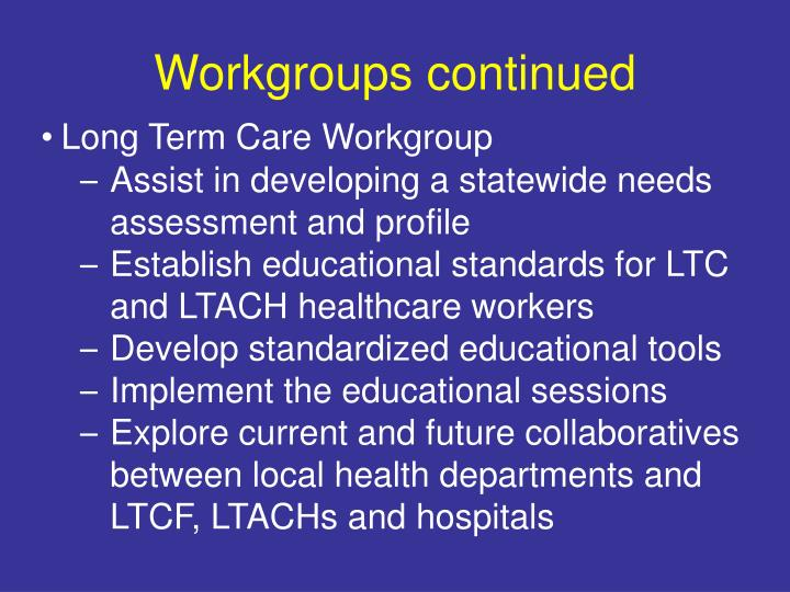 Workgroups continued