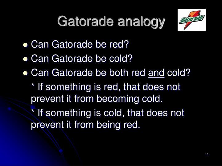 Gatorade analogy