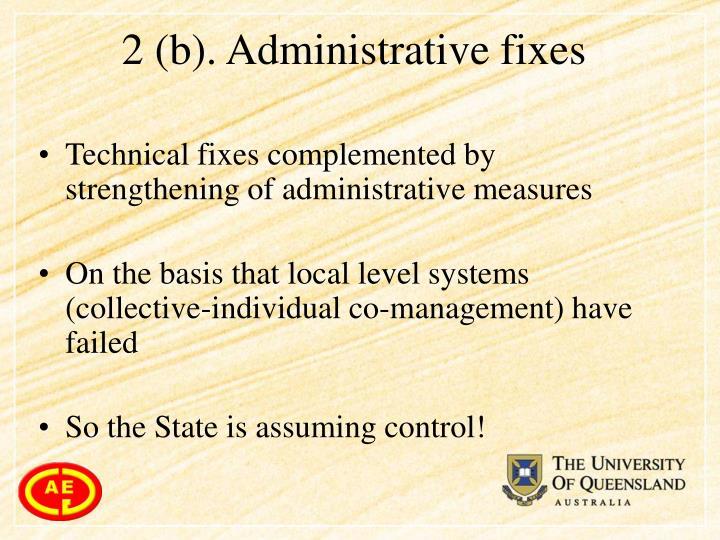 2 (b). Administrative fixes
