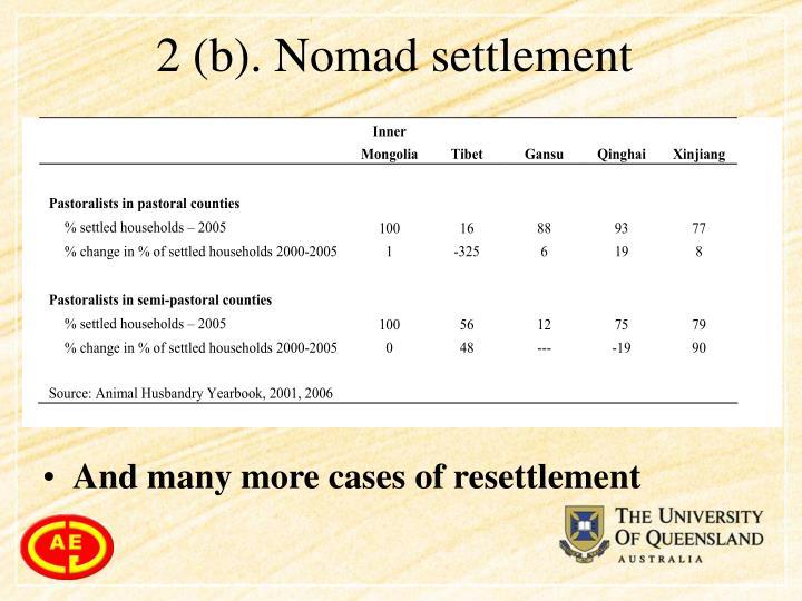 2 (b). Nomad settlement