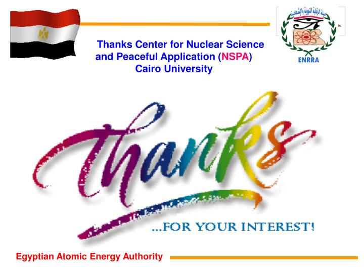 Thanks Center for Nuclear Science and Peaceful Application (