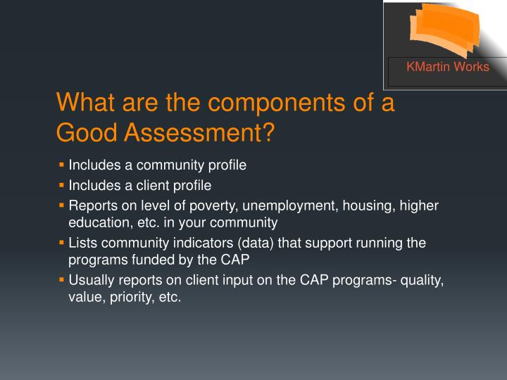 What are the components of a good assessment