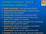 its time to move on data information need to be