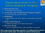 organizations remain in firm control deciding managing