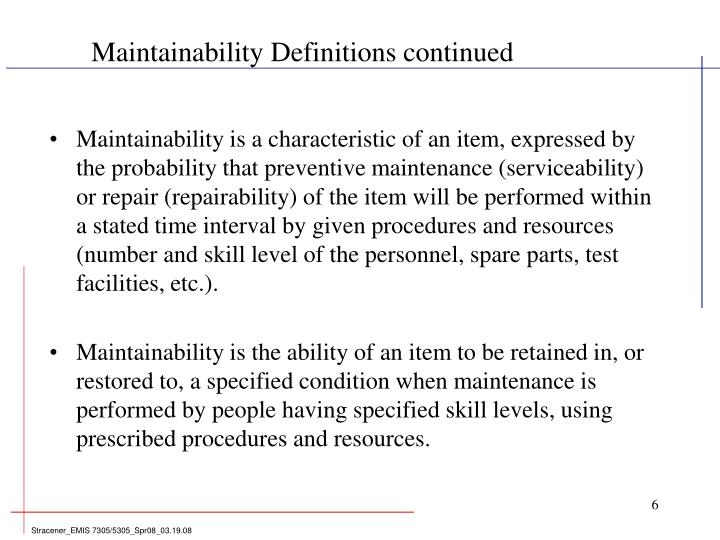 Maintainability Definitions continued