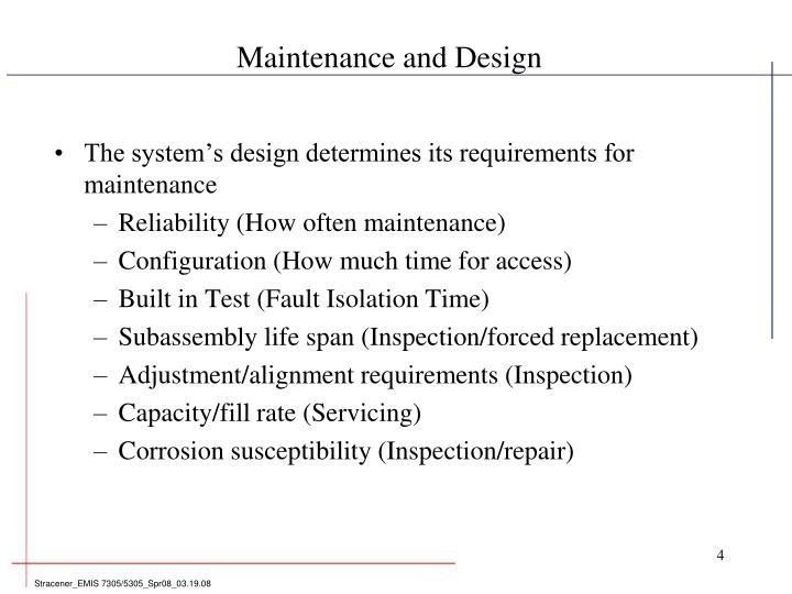Maintenance and Design
