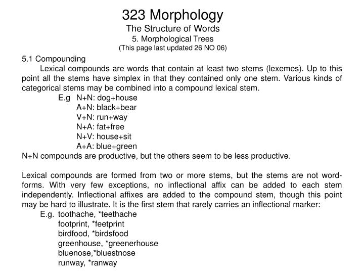 323 morphology the structure of words 5 morphological trees this page last updated 26 no 06 n.