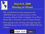 march 8 2000 meeting in miami