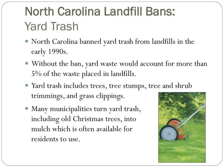North Carolina Landfill Bans:
