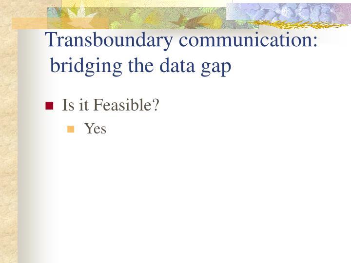 Transboundary communication: