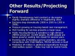 other results projecting forward