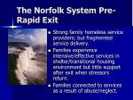 the norfolk system pre rapid exit